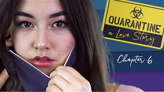 """""""First Date"""" - Quarantine - a Love Story - Chapter 6"""