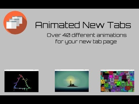 Animated New Tabs - Chrome Web Store