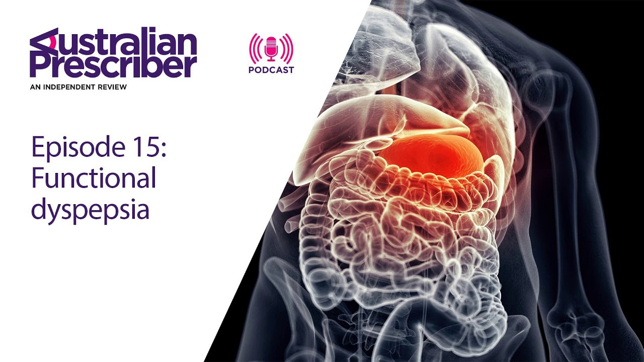 Episode 15 - Functional dyspepsia
