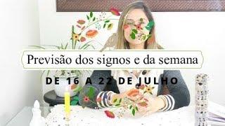 PREVISÃO DA SEMANA E DOS SIGNOS DE 16 A 22 DE JULHO - BARALHO CIGANO