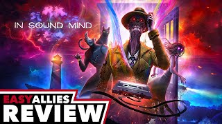 In Sound Mind - Easy Allies Review (Video Game Video Review)