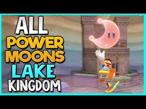 All Power Moon Locations in Lake Kingdom in Super Mario Odys