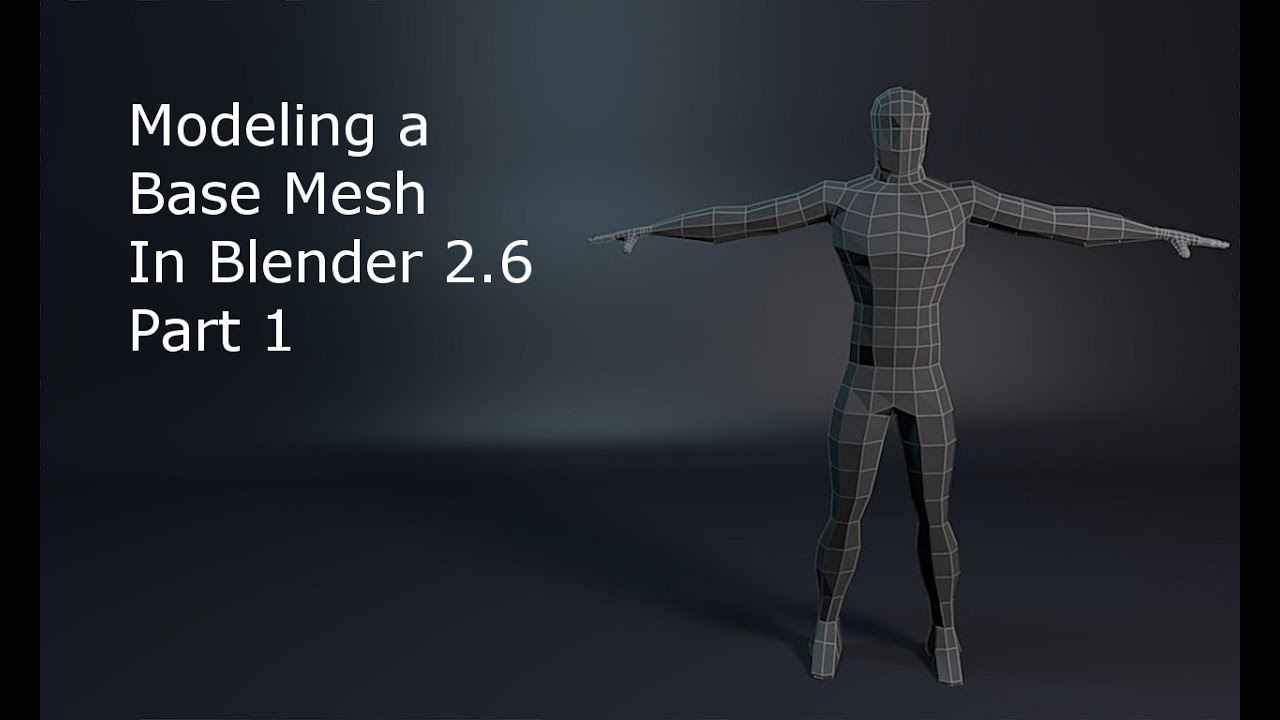 Modeling a base mesh in blender 26 part 1 youtube malvernweather Images