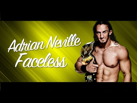 NXT Faceless  Adrian Neville Old Theme Song