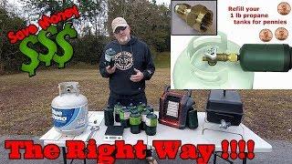 How To Fill Up A One Pound Propane Bottle - The Right Way and Save $$