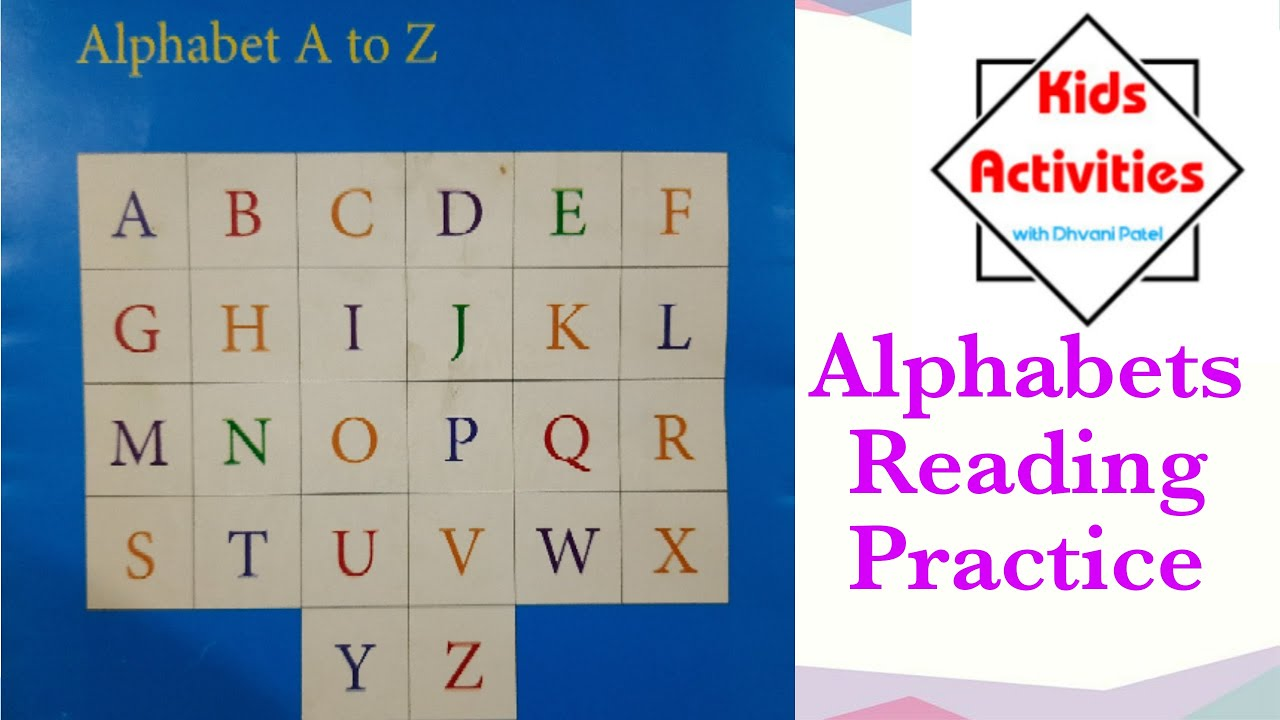 Alphabets Reading Practice for Nursery Kids #KidsActivities