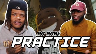 DA BABY SONG RAPS | DaBaby - Practice (Official Music Video) REACTION