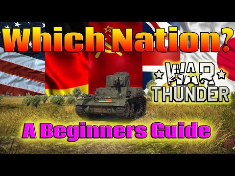 A beginners guide to War Thunder: Which nation?