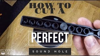 How To Cut A PERFECT Sound Hole