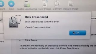 Disk Erase Failed with the error: Couldn't unmount disk - FIX Mac