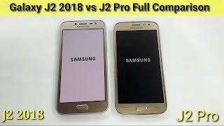 Galaxy J2 2018 vs J2 Pro Full Comparison