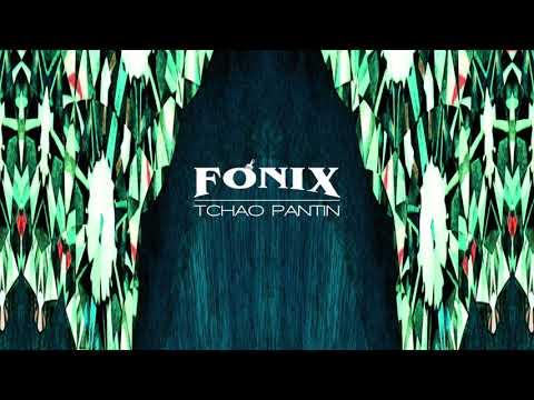 Fonix - Tchao pantin (Prod. Léro)