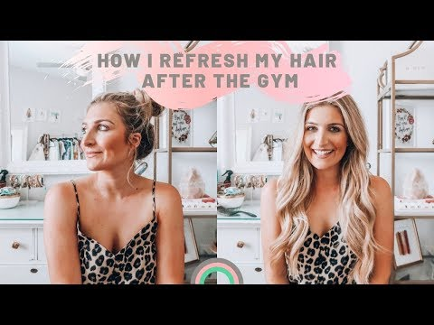 POST WORKOUT HAIRCARE | How I refresh my hair after the gym - YouTube