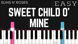 Guns N' Roses - Sweet Child O' Mine | EASY Piano Tutorial