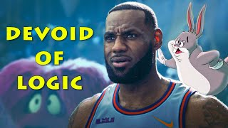 Space Jam A New Legacy Being Devoid of Logic