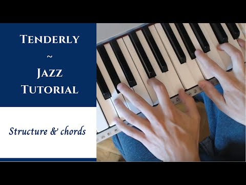 Tenderly - Jazz Piano Tutorial w/ Chord and Melody Analysis