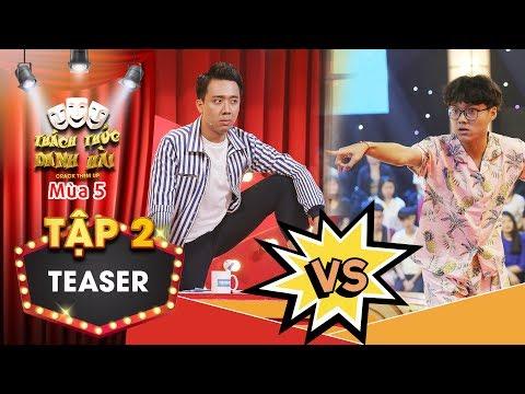 """Thách thức danh hài 5 teaser tập 2: Trấn Thành """"phát điên"""" khi đấu khẩu tay đôi với thánh livestream"""