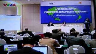 VTV news on APEC Workshop on Wind Energy 25-26/Nov/2013, Ha Noi, Vietnam