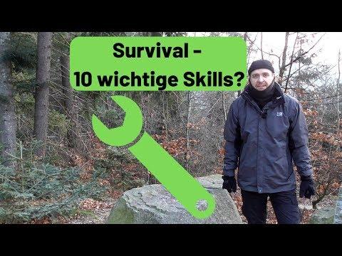 Survival - 10 wichtige Skills? Was, lernen? Was können? ????