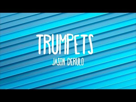 Trumpets - Jason Derulo (Lyrics)