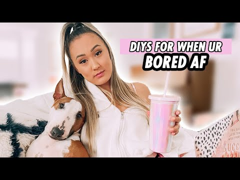 DIY Ideas For When You're Bored AF At Home