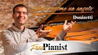 Bella siccome un angelo - KARAOKE / PIANO ACCOMPANIMENT - Donizetti