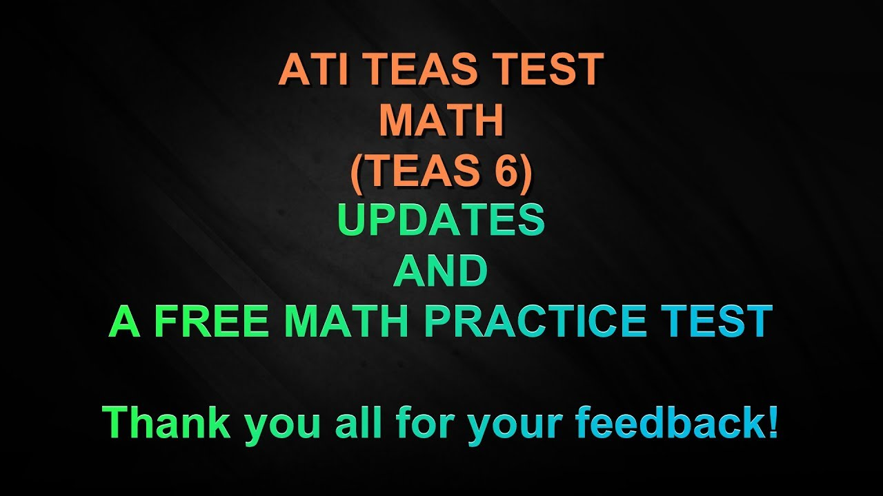 ATI TEAS 6 MATH - Updates and a FREE Practice Test - Thank you all ...