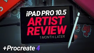 iPad Pro 2017 10.5 Artist Review: 1 Month Later +Procreate 4