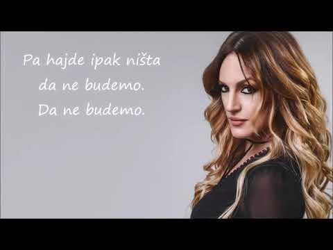 Tijana Bogićević - Hajde onda ništa (tekst/lyrics) 2018