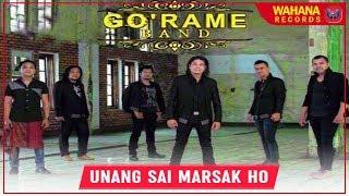 GO'RAME BAND - UNANG SAI MARSAK HO | Lagu Batak Terpopuler