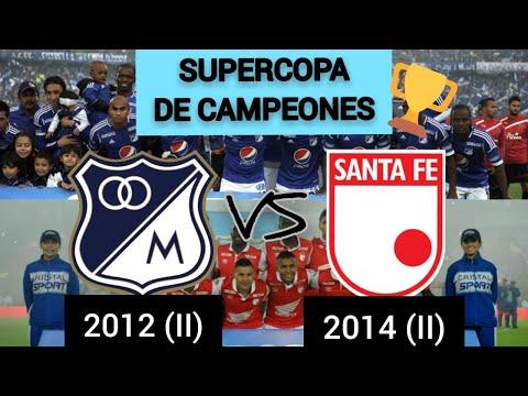 SUPERCOPA DE CAMPEONES: MILLONARIOS 2012 (II) VS SANTA FE 2014 (II) - OCTAVOS DE FINAL