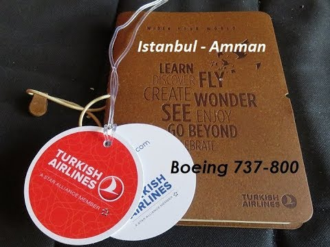 Istanbul to Amman - Turkish Airlines TK 812, B737-800 Economy ( night flight )