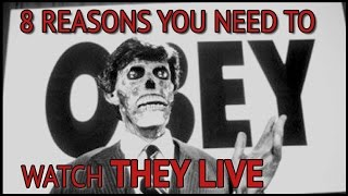 8 Reasons You Need To Watch They Live (or else...)