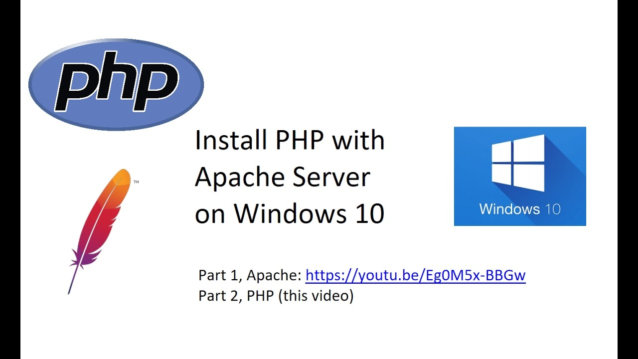 Install PHP7 with Apache Server on Windows 10