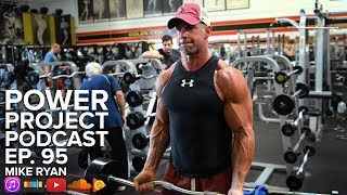 Mark Bell's Power Project EP. 95 - Mike Ryan