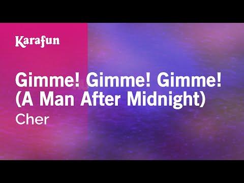 Karaoke Gimme! Gimme! Gimme! (A Man After Midnight) - Cher *