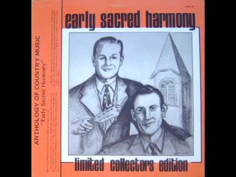 Early Sacred Harmony [Unknown] - The Blue Sky Boys