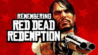 8 Years Later - Remembering Red Dead Redemption