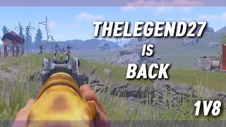 RUST SOLO 6ㆍTHELEGEND27 IS BACK | Defending My Base 1v8