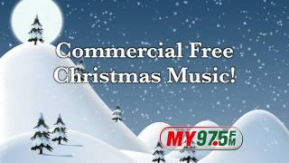 MY 97.5 FM - All Christmas  • All The Time