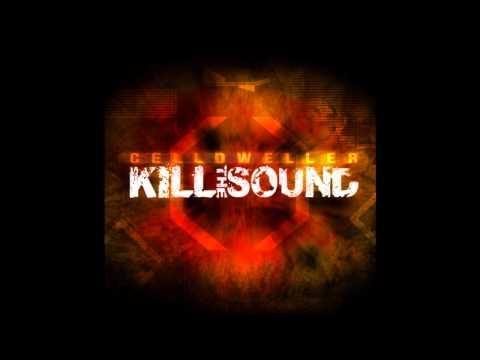 Celldweller -  Kill The Sound