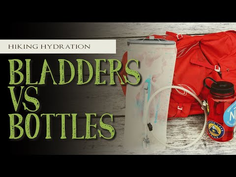 Hydration Bladders vs Water Bottles | Pros & Cons | Staying Hydrated on the Trail