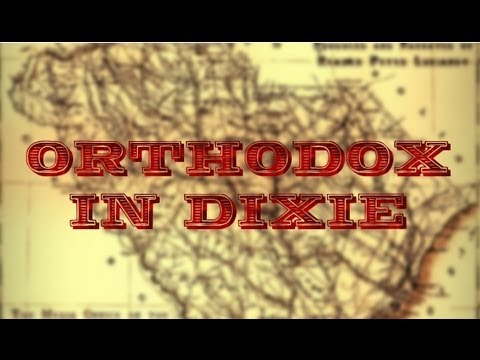 ORTHODOX IN DIXIE || A Documentary About Russian Orthodox South Carolina