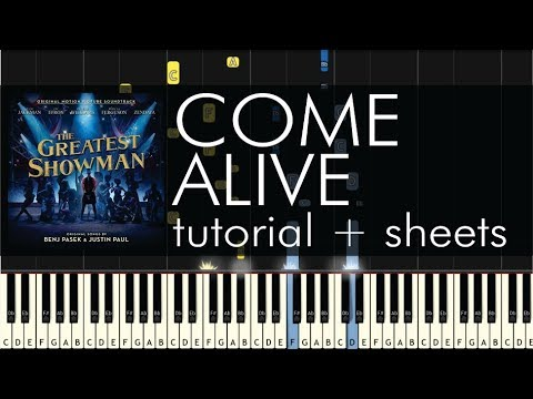The Greatest Showman - Come Alive - Piano Tutorial + Sheets