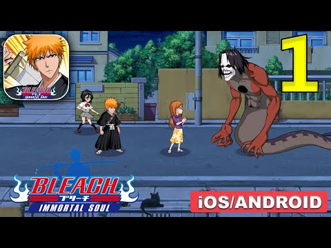 Bleach Immortal Soul Gameplay (Android, IOS) - Part 1