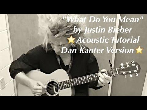 """What Do You Mean"""" Justin Bieber - Acoustic Guitar Tutorial (Dan ..."""