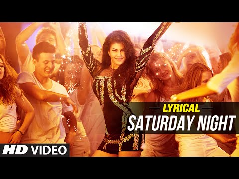 'Saturday Night' Full Song with LYRICS | Bangistan | Jacqueline, Riteish Deshmukh, Pulkit Samrat
