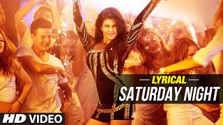 'Saturday Night' Full Song with LYRICS   Bangistan   Jacqueline, Riteish Deshmukh, Pulkit Samrat