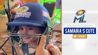 Samaira's cute Mumbai Indians cheer chant | समायरा का चैंट | IPL 2021