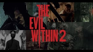 The Evil Within 2 - РУССКИЙ ТРЕЙЛЕР - 2017 (ожидаемая игра)